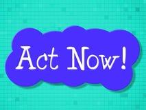 L'acte représente maintenant actuellement et Active illustration libre de droits