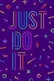 L'affiche positive de motivation le font juste Photographie stock libre de droits