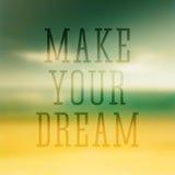 L'affiche typographique de citation font votre rêve Images libres de droits