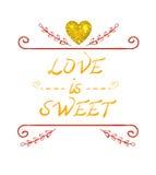 L'AMORE È illustrazione DOLCE di VETTORE con cuore dorato brillante Fotografia Stock