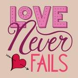 L'amore non viene a mancare mai l'iscrizione Immagine Stock Libera da Diritti