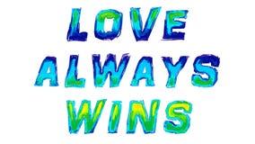 L'amore vince sempre scritto con l'acquerello fotografie stock libere da diritti