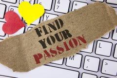L'apparence conceptuelle d'écriture de main trouvent votre passion Le texte de photo d'affaires plus de chômage ne trouvent la ca Photo stock