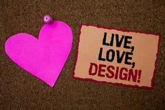L'apparence conceptuelle d'écriture de main vivante, amour, conçoivent l'appel de motivation La présentation de photo d'affaires  Photos stock