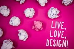 L'apparence conceptuelle d'écriture de main vivante, amour, conçoivent l'appel de motivation Le texte de photo d'affaires existen Images stock
