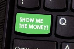 L'apparence de signe des textes me montrent l'argent La photo conceptuelle montrant l'argent liquide avant l'achat ou la fabricat image stock