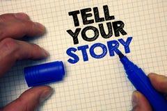 L'apparence de signe des textes racontent votre histoire Photo conceptuelle exprimant vos sentiments relatant écrivant votre luti images stock
