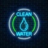 L'enseigne au néon rougeoyant de l'eau propre avec de l'eau chutent dans des cadres de cercle Symbole de protection de l'environn illustration libre de droits