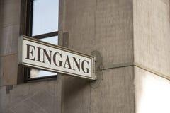 L'entrata firma dentro la lingua tedesca Fotografia Stock