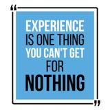 L'expérience est une chose que vous ne pouvez pas obtenir pour rien illustration libre de droits