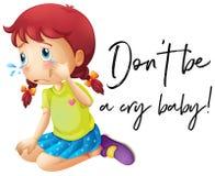 L'expression mettent le ` t soit un bébé de cri avec pleurer de fille illustration stock