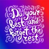 L'illustrazione disegnata a mano di vettore dell'iscrizione di citazione fare il vostro meglio e dimenticare la mano di resto ann royalty illustrazione gratis