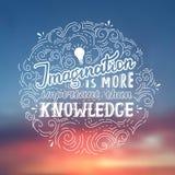 L'imagination est plus importante que la connaissance - citation de lettrage d'Einstein Affiche tirée par la main de vecteur Image stock