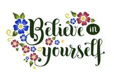 L'iscrizione della frase motivazionale crede in voi stesso Fotografia Stock Libera da Diritti