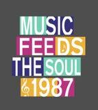 la 'música alimenta tipografía del alma 1987 ', divirtiéndose gráficos de la camiseta stock de ilustración