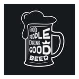 La buena gente bebe la buena cerveza - cita temática de la cerveza dentro del vidrio de cerveza, ejemplo común monocromático del  libre illustration