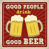 La buena gente bebe el buen cartel de la cerveza ilustración del vector