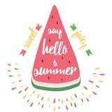 La carte typographique avec la pastèque et la citation 'indiquent bonjour à l'été' illustration libre de droits