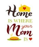 La casa disegnata a mano è dove la vostra mamma è manifesto dell'iscrizione di tipografia, isolato Fotografie Stock