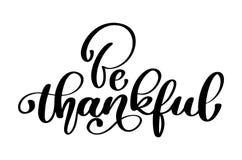 La cita de la celebración sea texto agradecido para la postal Cartel dibujado mano de la tipografía de la acción de gracias logot stock de ilustración
