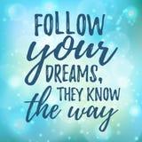 La citation inspirée rêveuse suivent votre rêve illustration de vecteur