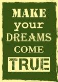 La citazione ispiratrice di motivazione fa i vostri sogni avverarsi la progettazione del manifesto di vettore illustrazione di stock