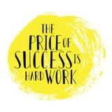 La citazione motivazionale il prezzo di successo è duro lavoro iscrizione Su fondo giallo Immagini Stock