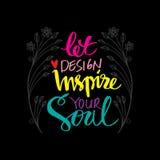 La conception laissée inspirent votre âme illustration stock