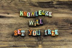 La connaissance vous a libéré l'étude que de sagesse enseignent l'école photos stock