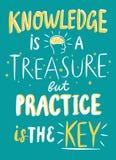 La conoscenza è il tesoro ma la pratica è la citazione chiave immagine stock libera da diritti