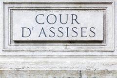 La corte di seduta ha chiamato i assises del ` del cour d in francese immagine stock libera da diritti