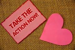 La demostración de la nota de la escritura ahora toma la llamada de motivación de la acción Comienzo de exhibición inmediatamente Imagenes de archivo