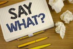 La demostración de la nota de la escritura dice qué pregunta Repetición de exhibición de la foto del negocio la cosa usted dijo l Imagen de archivo libre de regalías