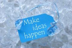La etiqueta en el hielo con hace que las ideas suceden Imagen de archivo
