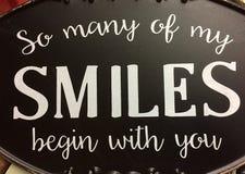 La extremidad agradable tan muchas de mis sonrisas comienza con usted Imagen de archivo