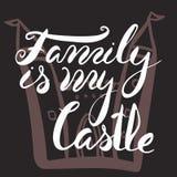 La familia es mi castillo Letras Handdrawn del cepillo Fotografía de archivo