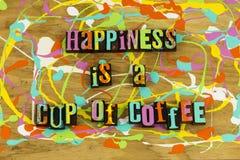 La felicità è tazza di caffè immagine stock