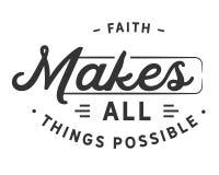 La foi rend toutes les choses possibles illustration stock