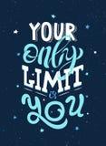 La frase de motivación su solamente límite es usted libre illustration