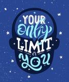 La frase de motivación su solamente límite es usted ilustración del vector