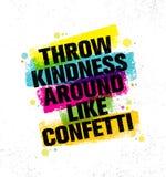 La gentillesse de jet aiment autour des confettis Calibre créatif de inspiration d'affiche de citation de motivation Typographie  illustration de vecteur