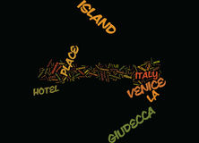 La Guidecca Island In Venice Italy Text Background  Word Cloud Concept Royalty Free Stock Photos