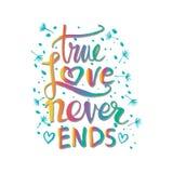 La historia de amor verdadera nunca termina Imagen de archivo libre de regalías
