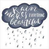 La lluvia hace todo hermoso La inspiración del estilo de vida cita las letras Imagenes de archivo