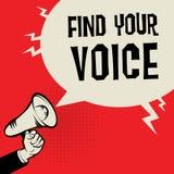 La main de mégaphone, concept d'affaires avec le texte trouvent votre voix illustration libre de droits