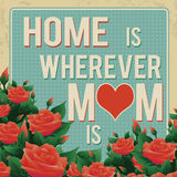 La maison est partout où la maman est rétro affiche Photo libre de droits