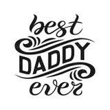 La mano ha schizzato mai il migliore manifesto dell'iscrizione di tipografia di papà Immagini Stock