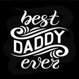 La mano ha schizzato mai il migliore manifesto dell'iscrizione di tipografia di papà Immagine Stock