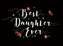 La meilleure carte de calligraphie de fille jamais Photographie stock libre de droits