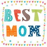 La meilleure carte postale de maman Carte de voeux mignonne Fond pour la mite heureuse Image libre de droits